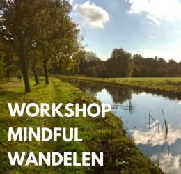 Spirituele agenda - Workshop Mindful Wandelen